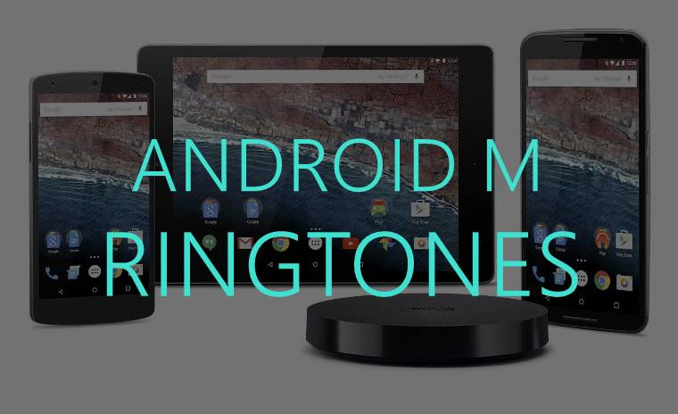 Android M ringtones