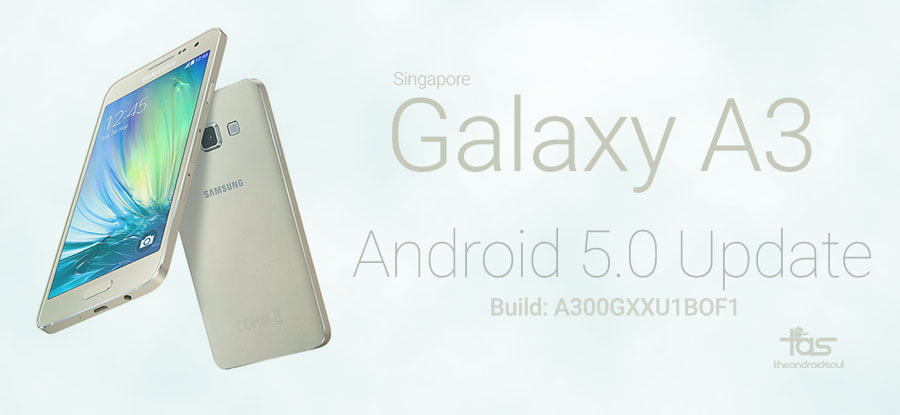 Singapore Galaxy A3 Lollipop Update
