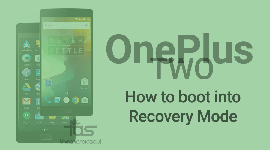 OnePlus Two Recovery Mode How to boot