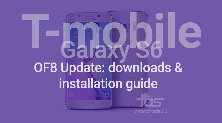 T-Mobile Galaxy S6 OF8 update TAR