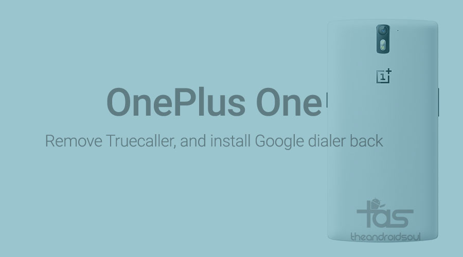 OnePlus One install google dialer