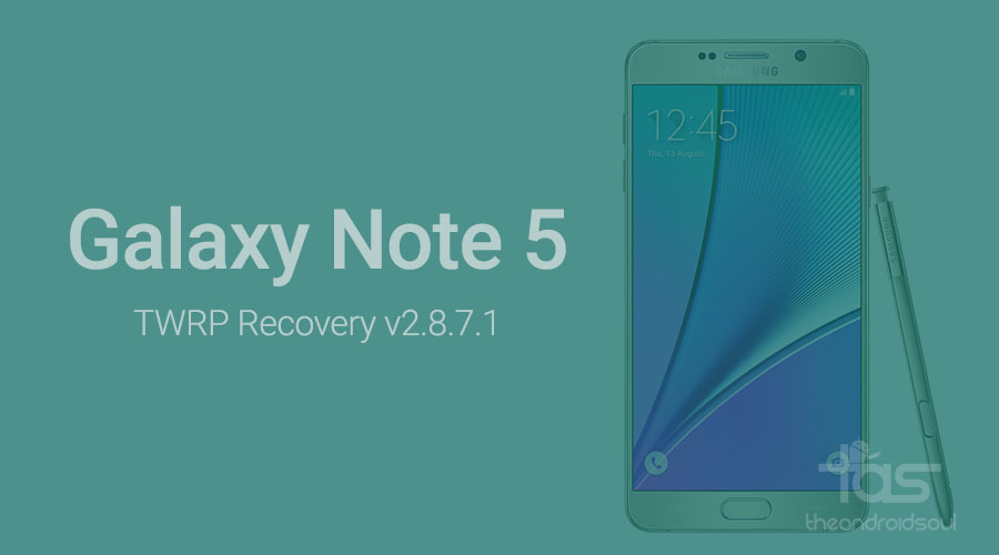 twrp recovery Galaxy Note 5