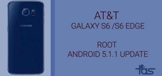 AT&T Galaxy S6 and S6 Edge Android 5.1.1 Root