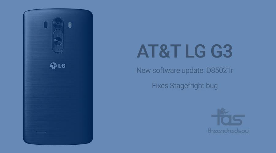AT&T LG G3 Stagefright Fix Update D85021r