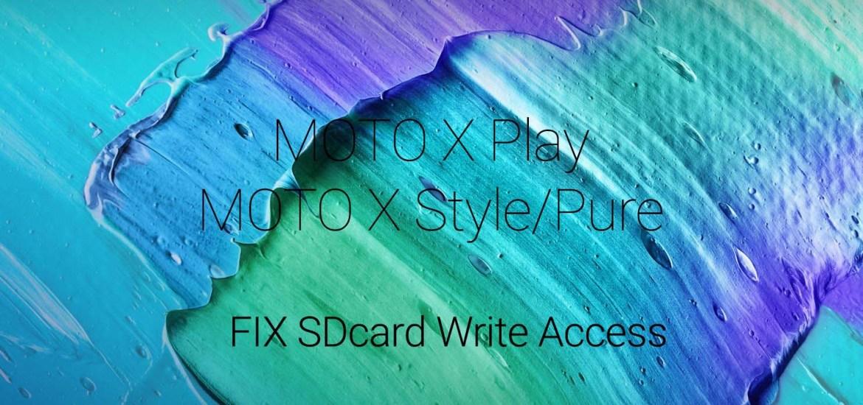 Fix sdcard write fail moto x play style pure