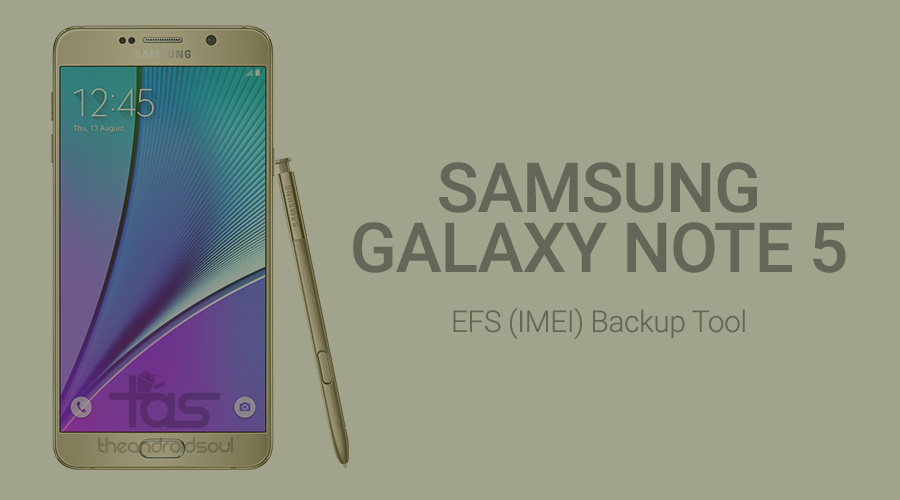 Galaxy Note 5 efs backup tool app