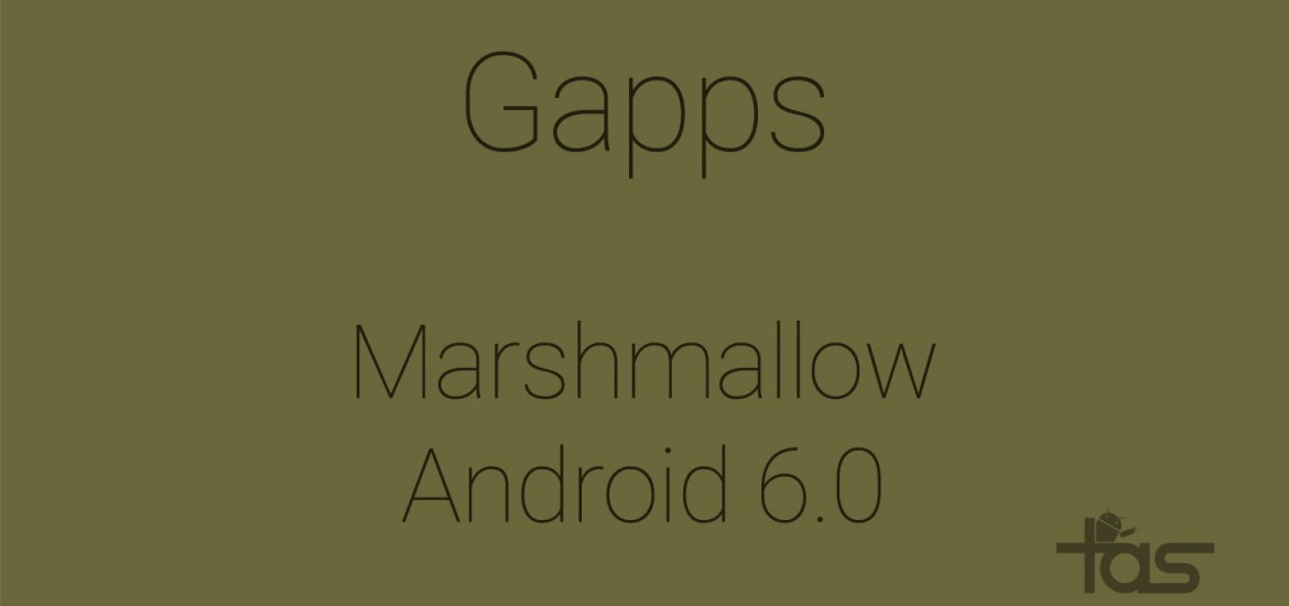 Marshmallow Gapps Download