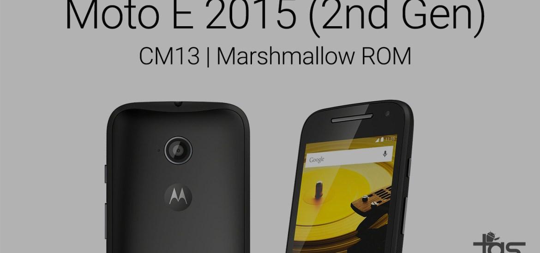 Moto E 2nd Gen 2015 Marshmallow ROM