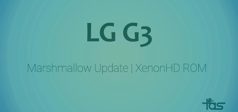 LG G3 CM13 Marshmallow Update