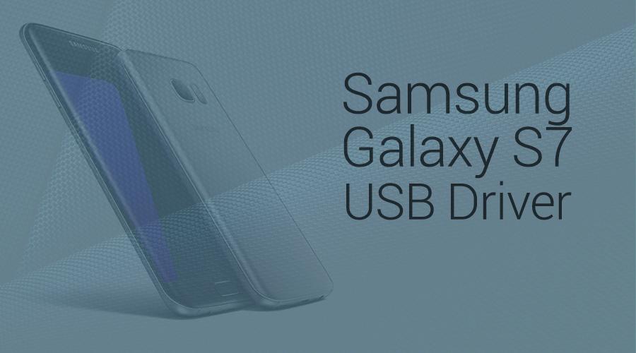 Galaxy S7 USB driver