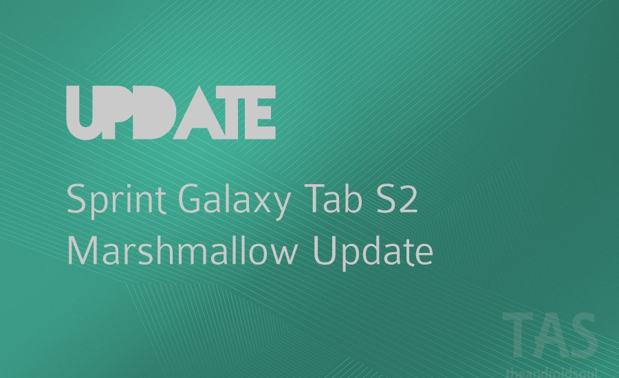 sprint tab s2 Marshmallow update