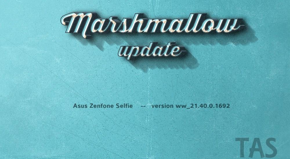 zenfone selfie Marshmallow ota