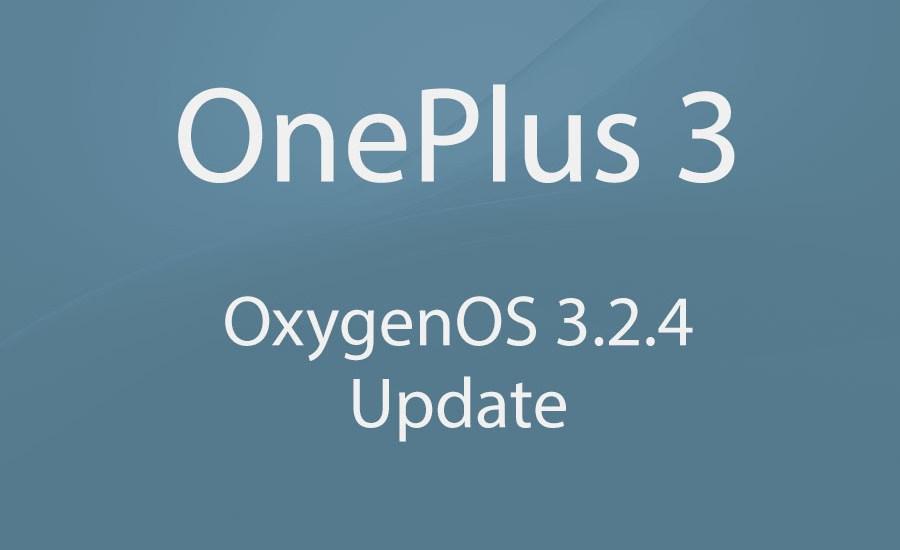 OnePlus 3 OxygenOS 3.2.4