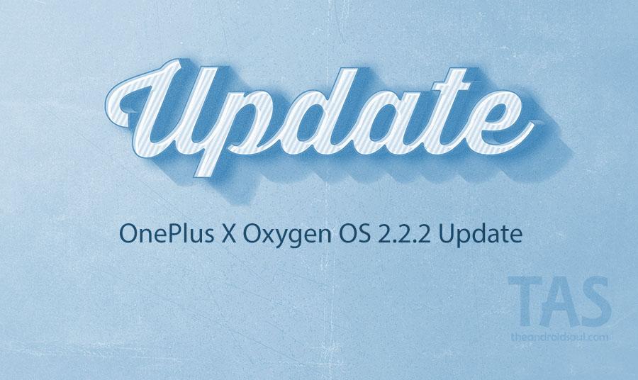 OnePlus X oxygen os 2.2.2