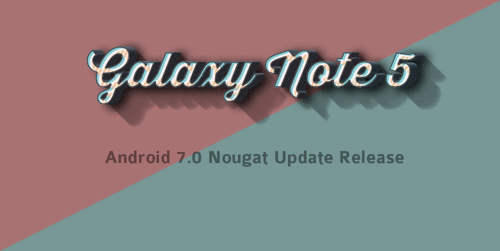 note 5 Nougat update release