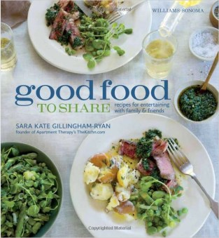 Good Food to Share, by Sara Kate Gillingham-Ryan