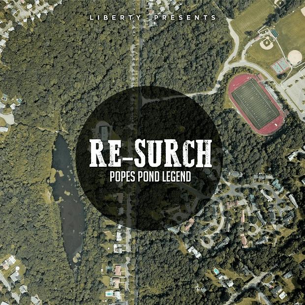 Re-Surch - Popes Pond Legend
