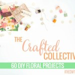 The Crafted Collective: Floral Projects