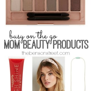 Busy on the go Mom Beauty Products at thebensonstreet.com