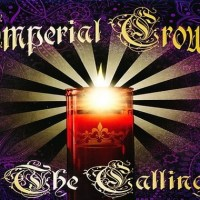 The Calling - The Imperial Crowns