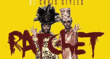 "DJ Chris Styles Official Video for ""Ratchet"" ft. Don Juan, Pinky Killacorn and Garvey [VIDEO]"