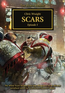 Scars (episode 1), by Chris Wraight.
