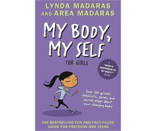 My Body, My Self, For Girls