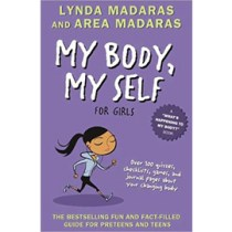 My Body, My Self, For Girls