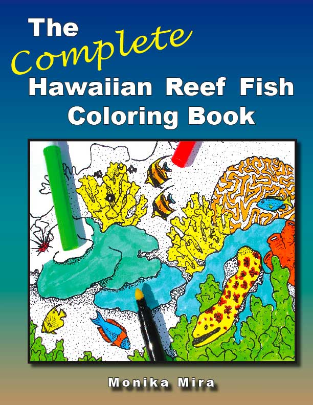 Complete Hawaiian Reef Fish Coloring Book : The Childrens Book Review