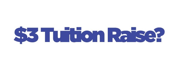 College to discuss raising tuition