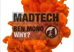 Ben Mono - Why? EP - MadHouse Records