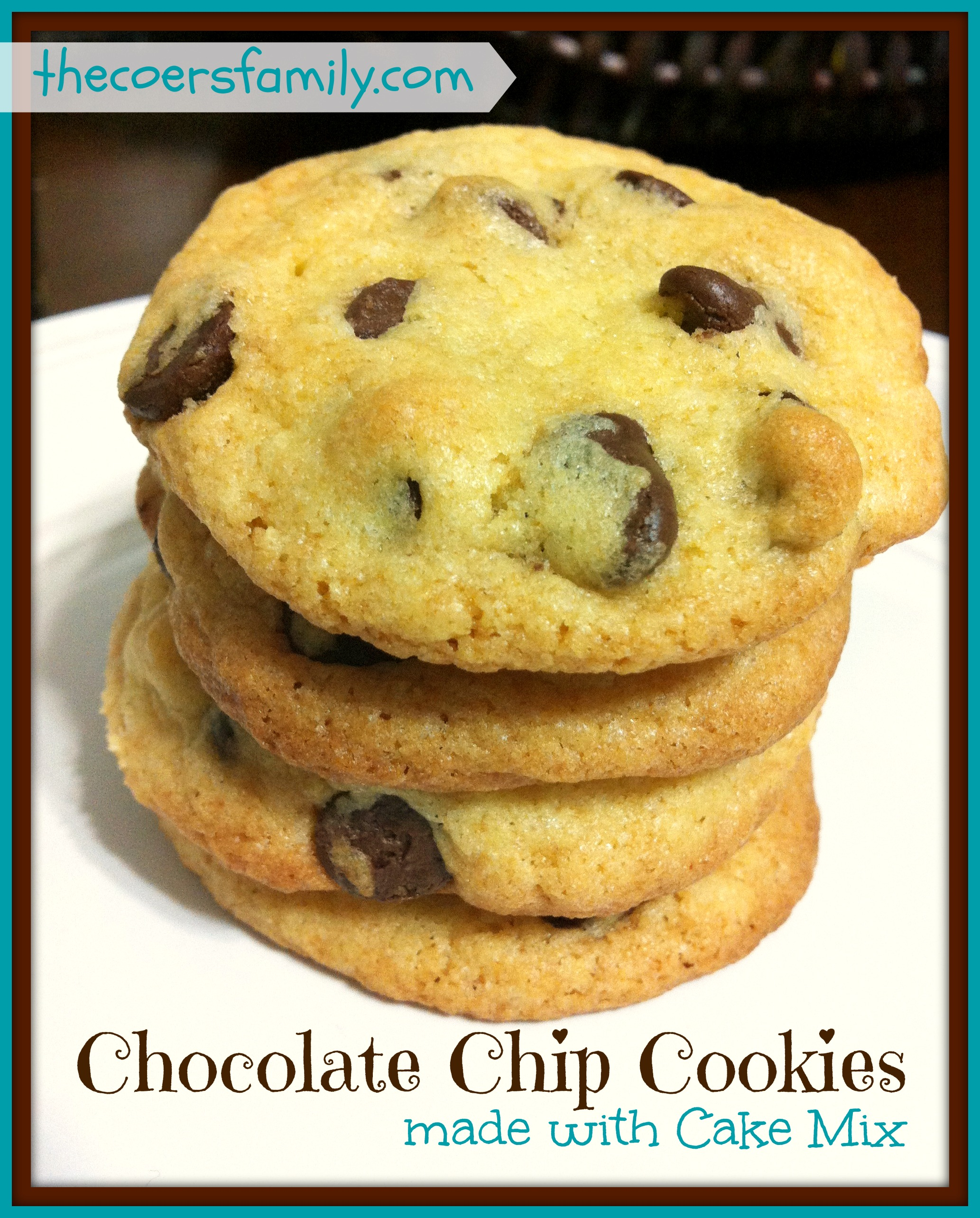 Chocolate Chip Cake Mix Cookies - The Coers Family