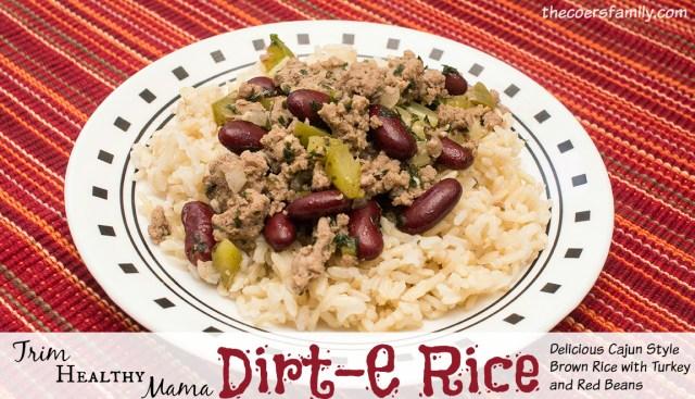 Trim Healthy Mama Dirt-E Rice from thecoersfamily.com