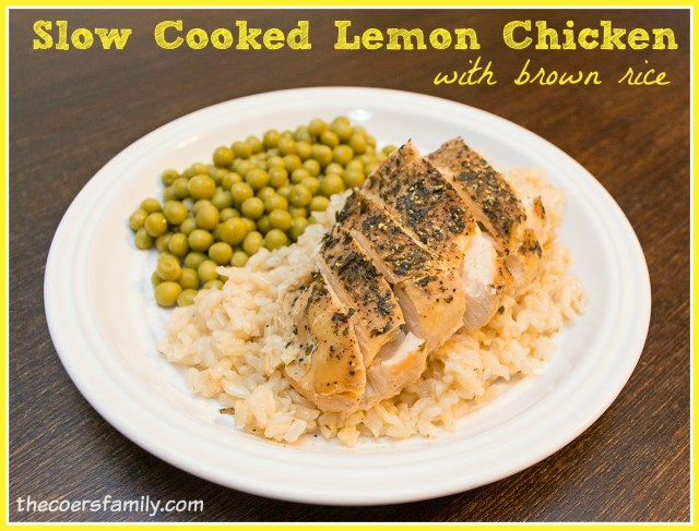 Slow Cooked Lemon Chicken with Brown Rice - THM E Meal - The Coers ...
