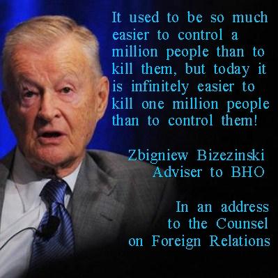 """Brzezinski """"Easier to kill a million ..."""""""