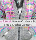 Video Tutorial: How to Crochet a Zipper onto a Crochet Garment