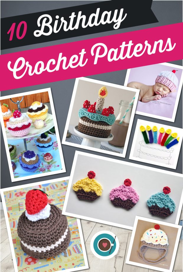 10 Birthday Crochet Patterns (Pinterest)