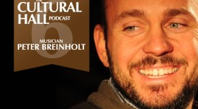 The Cultural Hall Ep. 6/Peter Breinholt