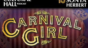 Carnival Girl Ep. 45 The Cultural Hall