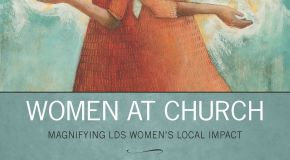 """Book Review – """"Women at Church"""" by Neylan McBaine"""