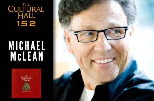 Michael Mclean Ep 152 The Cultural Hall