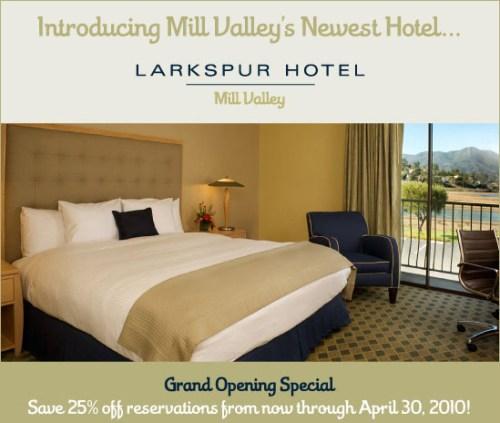 Larkspur Hotel Opening Deal
