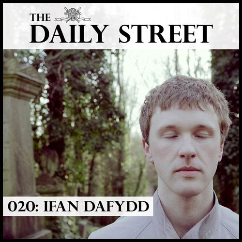 The-Daily-Street-Mixtape-020-Ifan-Dafydd
