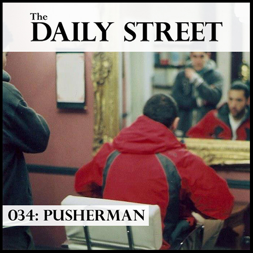 The-Daily-Street-Mixtape-034-Pusherman