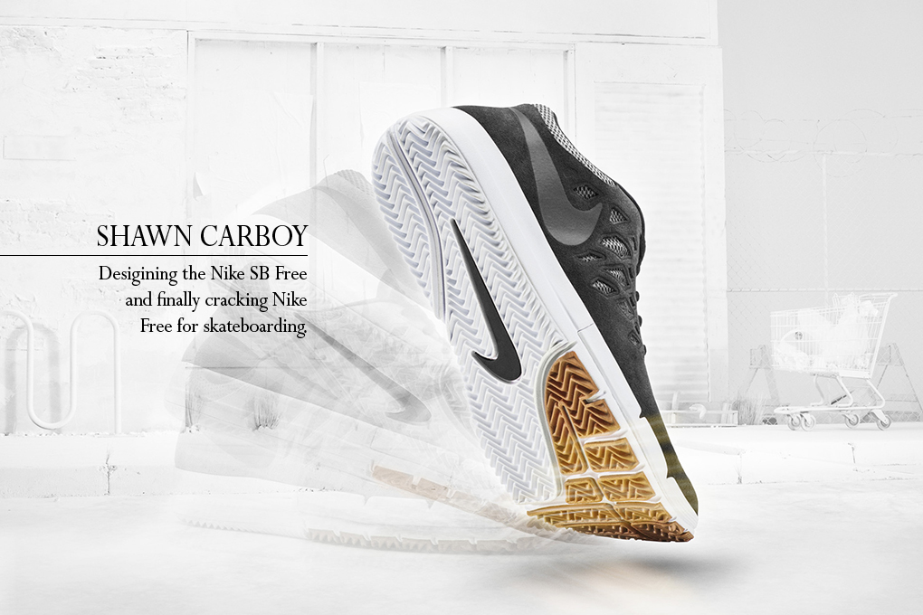 Interview Shawn Carboy talks about designing the Nike SB Free The Daily Street 01
