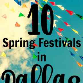 Top 10 Spring Festivals in Dallas