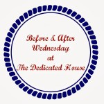 Before and After Wednesday – Week 1