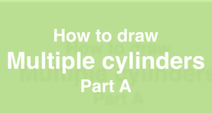 How to draw multiple cylinders- design sketching Part A a