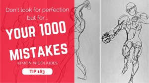 TIP 163 Don't look for perfection but for your 1000 mistakes - Kimon Nicolaides - The design sketchbook (2)