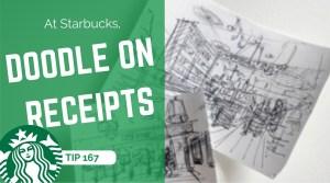 TIP 167 At Starbucks doodle on receipts - the design sketchbook - design sketching tutorial